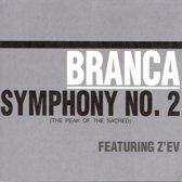 "Glenn Branca: Symphony No. 2 ""The Peak of the Sacred"""
