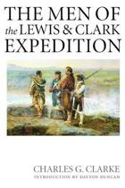 The Men of the Lewis and Clark Expedition