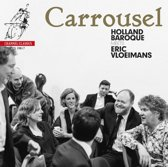 Carrousel: Holland Baroque Meets Eric Vloeimans