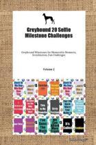 Greyhound 20 Selfie Milestone Challenges Greyhound Milestones for Memorable Moments, Socialization, Fun Challenges Volume 2