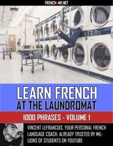 Learn French at the laudromat - Vol 1