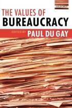 The Values of Bureaucracy