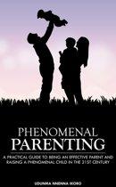 Phenomenal Parenting