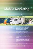 Mobile Marketing a Complete Guide - 2020 Edition