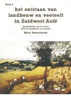 Het ontstaan van landbouw en veeteelt in Zuidwest-Azië • De geschiedenis van de mens - boek 3