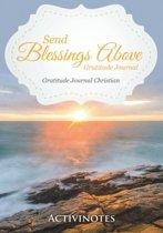 Send Blessings Above Gratitude Journal - Gratitude Journal Christian