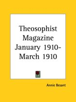 Theosophist Magazine (January 1910-March 1910)