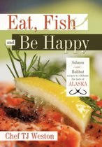 Eat, Fish and Be Happy