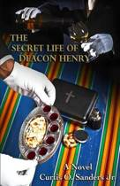 The Secret Life of Deacon Henry