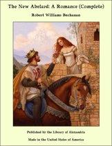 The New Abelard: A Romance (Complete)