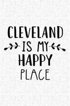 Cleveland Is My Happy Place