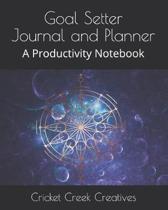 Goal Setter Journal and Planner