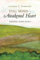 Still Mind-Awakened Heart