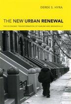 The New Urban Renewal