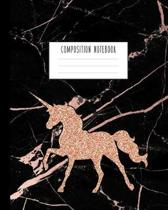 Composition Notebook: Rose Gold Unicorn and Smooth Black Marble and Rose Gold Notebook for Girls, Kids, School, Students and Teachers (Wide