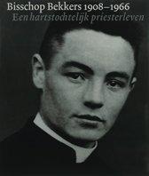 Bisschop Bekkers 1908-1966