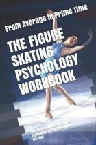 The Figure Skating Psychology Workbook