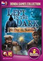Left in the Dark, No one on Board - Windows