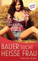 Bauer sucht heisse Frau