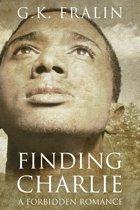 Finding Charlie: A Forbidden Romance
