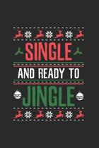 Christmas Siingle ready to Jiingle Notebook: Notebook / 6x9 Zoll / 120 ruled Pages