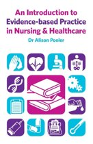 An Introduction to Evidence-based Practice in Nursing & Healthcare