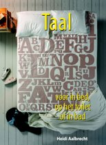 Taal voor in bed, op het toilet of in bad