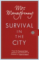 Mrs Moneypenny: Survival in the City