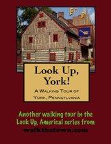 A Walking Tour of York, Pennsylvania
