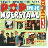 POP IN JE MOERSTAAL 3  BESTE