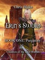 Erin's Sword: Book One: Purgatory