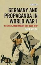 Germany and Propaganda in World War I
