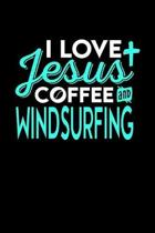I Love Jesus Coffee and Windsurfing