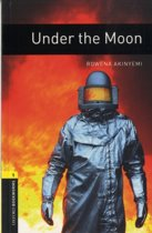 Oxford Bookworms Library 1: Under the Moon