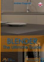 Blender - The Ultimate Guide - Volume 2