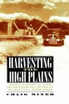 Harvesting the High Plains