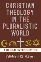 Christian Theology in the Pluralistic World