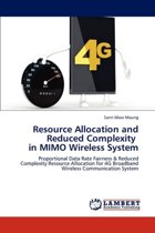 Resource Allocation and Reduced Complexity in Mimo Wireless System