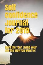 Self Confidence Journal for 2019