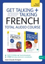 Get Talking and Keep Talking French Total Audio Course