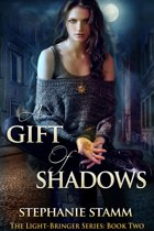 A Gift of Shadows