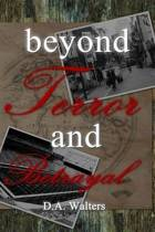 Beyond Terror and Betrayal