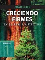 Creciendo firmes en la familia de Dios, Guía del líder