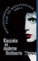 Sleutelteksten film- en mediatheorie 2 - Klassieke en moderne filmtheorie