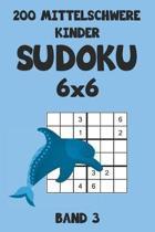 200 Mittelschwere Kinder Sudoku 6x6 Band 3: Sudoku Puzzle R�tselheft mit L�sung, 2 R�stel pro Seite