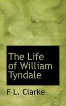 an introduction to the life of william tyndale