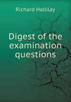 Digest of the Examination Questions