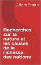 Recherche sur la nature et les richesses des nations