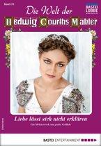 Die Welt der Hedwig Courths-Mahler 473 - Liebesroman