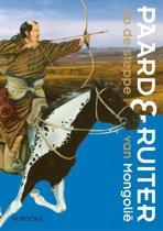 Paard & ruiter - Op de steppe van Mongolie